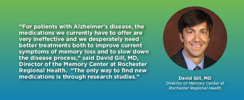 Quote by Dr. David Gill, Director of Memory Center at Rochester Regional Health
